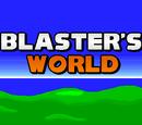 Blaster's World