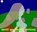 Until my death arrives (The Moment Spirit Remix)
