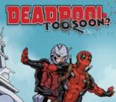 Deadpool: Too Soon? Infinite Comic Vol 1 4