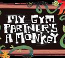 Mój partner z sali gimnastycznej jest małpą