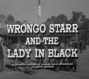 Wrongo Starr and the Lady in Black