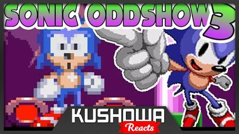 Kushowa Reacts to Sonic Oddshow 3