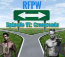 Episode VI: Crossroads