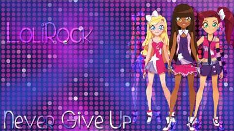 LoliRock - Never Give Up -SoundTrack-