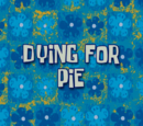 Dying for Pie (voice-over) (transcript)