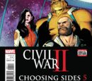 Civil War II: Choosing Sides Vol 1 5