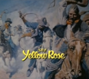 The Yellow Rose (series)