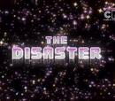 O Desastre