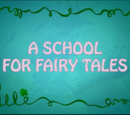 A School for Fairy Tales