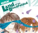 Land of the Blindfolded Vol 1 3