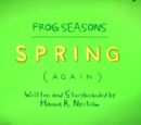 Frog Season: Spring (Again)