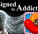 Candy Crush, Designed to ADDICT
