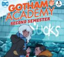 Gotham Academy: Second Semester Vol 1