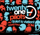 Quiet Is Violent World Tour