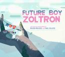 Zoltron, el Niño del Futuro/Transcripción Latinoamericana