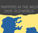 Mappers in the Wild XXX: Old World (Map Game)
