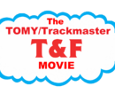 The TOMY/Trackmaster T&F Movie/Gallery