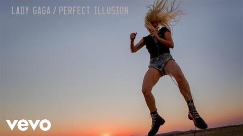 Lady Gaga - Perfect Illusion (Audio)