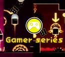 Gamer series
