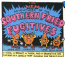 Southern Fried Fugitives