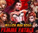 Million Man Boss: Femme Fatale