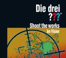 Shoot the Works – Im Visier