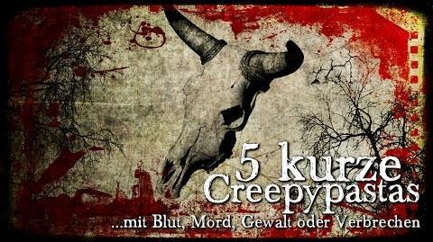 5 kurze CREEPYPASTAS mit extra viel Blut (Grusel, Horror, Hörbuch, Compilation) DEUTSCH-1