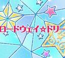 Episode 25 - Broadway☆Dream