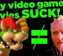 Why Video Game Movies SUCK!