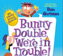 Bunny Double, We're in Trouble