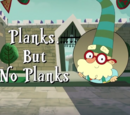 Planks, But No Planks