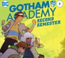 Gotham Academy: Second Semester Vol 1 2