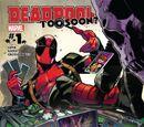 Deadpool: Too Soon? Vol 1 1