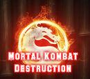 Mortal Kombat Destruction