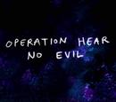 Operación: No Oigo el Mal