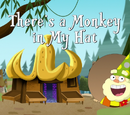 There's a Monkey in My Hat