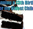 """Planning a 13th Birthday for my Oldest Child and Could Use Some Help"""
