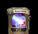 Arcane Break