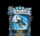 Shark Cannon