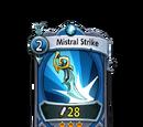 Mistral Strike