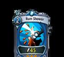 Rum Shower