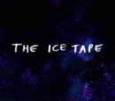 The Ice Tape