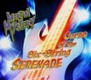 Curse of the Six-String Serenade