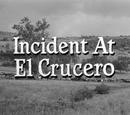 Incident at El Crucero
