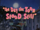 Day the Toon Stood Still - Title.png