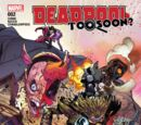 Deadpool: Too Soon? Vol 1 2