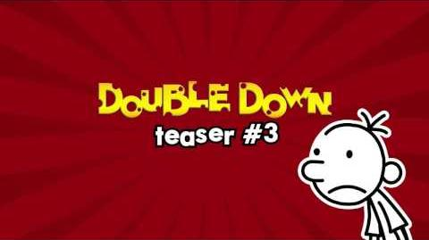Double Down TEASER 3!