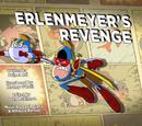Erlenmeyer's Revenge