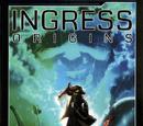 Ingress Origins