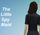 The Little Spy Maid